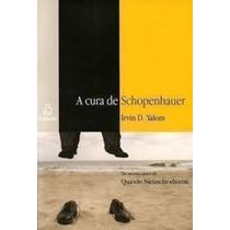 Livro A Cura De Schopenhauer Irvin D. Yalom