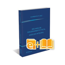 Sinceramiento Fiscal, Blanqueo Y Moratoria (ebook+papel)