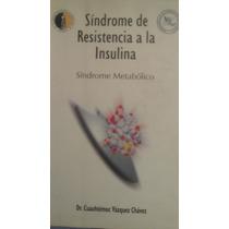 Sindrome De La Resistencia A La Insulina, Sindrome Metabolic