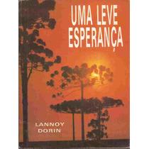 Uma Leve Esperança - Lannoy Dorin 1985