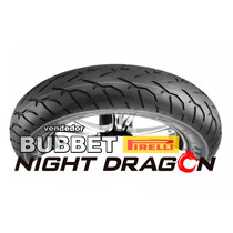Pneu Diant 150/80-16 Pirelli Night Dragon P/ Boulevard 1500