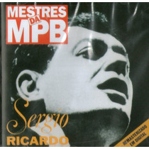 Cd Sérgio Ricardo - Mestres Da Mpb ( Estado De Novo )