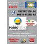 Apostila Concurso Prefeitura Porto Velho Ro Morotista 2015