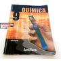 Libro Quimica 9no Grado Edit. Santillana Julia Flores
