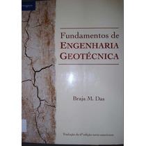 Ebook Engenharia - Fundamentos De Engenharia Geotécnica