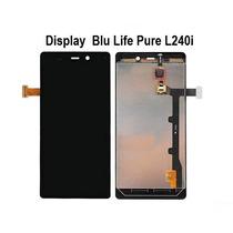 Display Blu Life Pure L240 L240a L240i Repcel Linda Vista
