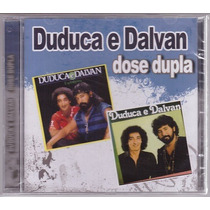 Cd Duduca E Dalvan Dose Dupla - Novo/lacrado