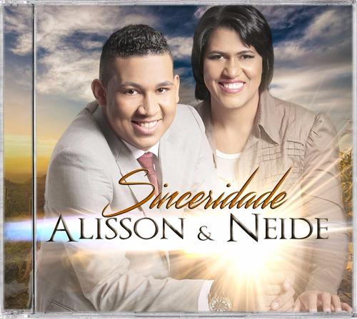 Cd Original Alisson & Neide - Sinceridade Oficial + Playback - R$ 17 ...