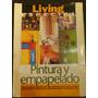 Revista Decoracion Living Esp Pintura Y Empapelado Art 481