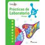 Prácticas De Laboratorio- Biologia 2do Año- Edit Santillana