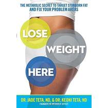 Aquí Bajar De Peso: El Secreto Metabólico A Target Grasa Ter