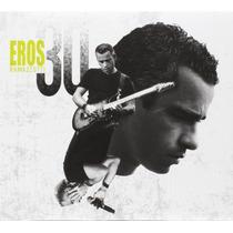 Eros Ramazzotti Eros 30 2cd Nuevo Cerrado 100% Orig.en Stock