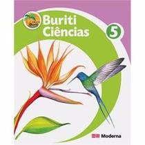 Livro Ciências Projeto Buriti 5 Ed:moderna