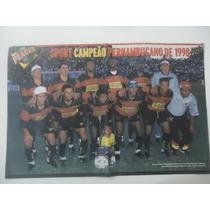 Sport Campeão Pernambucano 1998 - Poster Avulso Placar 41x26
