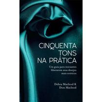 Coleção Trilogia Cinquenta Tons De Cinza 6 Livros Pdf