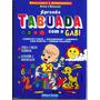Livro Aprenda Tabuada Com O Gabi - Edna Barbosa