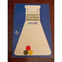 Fundamentos Da Química Inorgânica - J. D. Lee