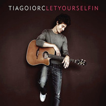 Tiago Iorc - Let Yourself In - Cd