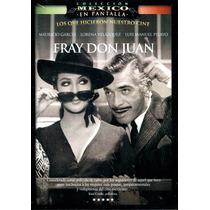 Dvd Fray Don Juan - Rene Cardona Jr.