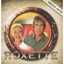 Cd Roxette - Mega Hits