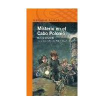 Misterio En El Cabo Polonio. Helen Velando.