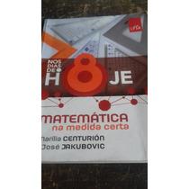 Matemática Nos Dias De Hoje 8 - Do Aluno - Frete Grátis