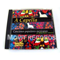 A Capella Canciones Populares Mexicanas Cd 2000