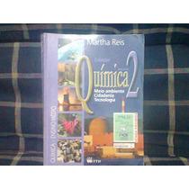 Química Vol 2 Meio Ambiente Cidadania E Tecnologia