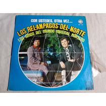 Los Relampagos Del Norte - Con Ustedes Otra Vez (disco Lp)