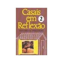 Livro Casais Em Reflaxão ===2 Antonio M. Fernandes Livro Usa