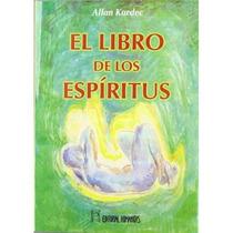 Libro De Los Espiritus,el; Allan Kardec Envío Gratis