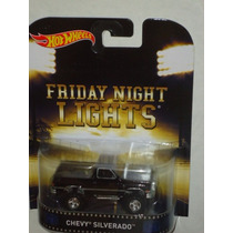 Hot Wheels Retro Chevy Silverado Camioneta Friday Night Ligh