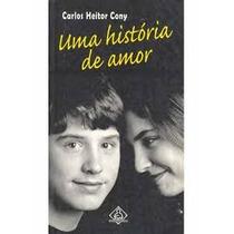 Uma Historia De Amor - Carlos Heitor Cony