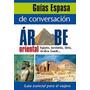 Guía De Conversación Árabe Oriental; Varios Aut Envío Gratis