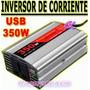 Inversor Conversor Corriente Voltaje 350w 12v 220v Auto
