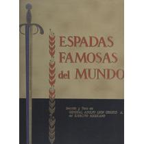 Espadas Famosas Del Mundo.