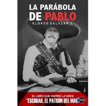 La Parabola De Pablo - Alonso Salazar J - Libro