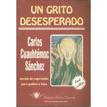 Colección Carlos Cuauhtémoc Sánchez 10 Títulos