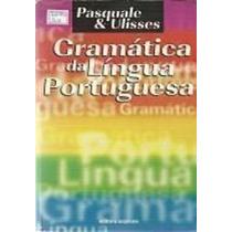 Gramática Da Língua Portuguesa - 2 Grau Pasquale E Ulisses