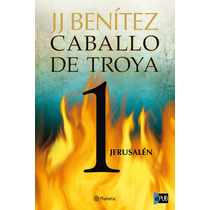 Jerusalen Caballo De Troya 1 - Jj Benitez - Libro