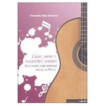 Libro Cunas, Rimas Y Encuentros Sonoros (usado)