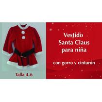 Vestido De Santa Claus Para Niña Talla 4-6
