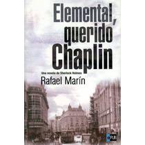 Elemental Querido Chaplin - Rafael Marin - Libro