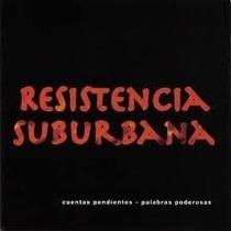 Resistencia Suburbana - Cuentas Pendientes Pala- Cd- Nuevo!!
