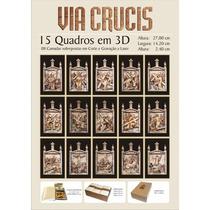 Quadro - Via Crucis Ou Via Sacra - 15 Quadros Com Efeito 3d
