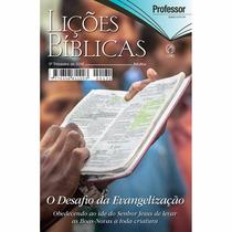 Revista Licoes Biblicas Profe Cpad 3 Tr 16 O Desafio Da Evan