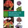 Plantas De Interior (tu Jardín); Equipo Susaeta Envío Gratis