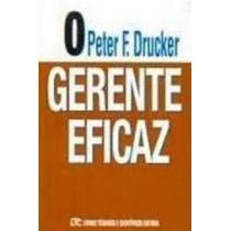 Livro O Gerente Eficaz Peter Drucker