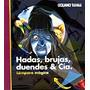 Hadas, Brujas, Duendes Y Cia.(col. Lampara Magi Envío Gratis