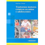 Trastornos Motores Cronicos En Niños Y Adolescentes 2013